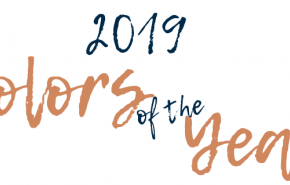 ANNOUNCING THE COLORS OF YEAR 2019